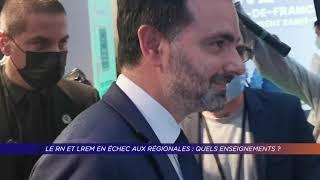 Yvelines | Le RN et LREM en échec aux Régionales en Île-de-France : quels enseignements ?