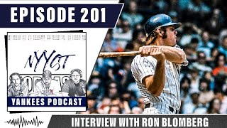 Ep. 201 | Interview w/ former Yankees DH, Ron Blomberg