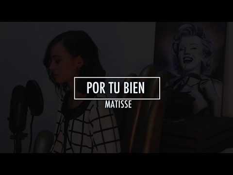 Por tu bien - Matisse | Cover Brissa López