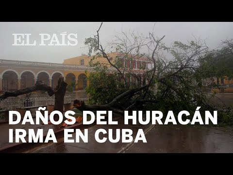 El huracán Irma golpea a Cuba  | Internacional
