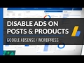 Disable AdSense Ads on Posts & WooCommerce Products