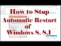How to Stop Automatic Restart of Windows 8, 8.1