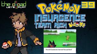 """Never a Dull Moment"" - PART 39 - Pokémon Insurgence: Team Rick [Nuzlocke]"