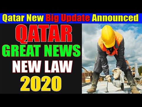 Qatar Announced Great News For Workers | Qatar New Big Update Announced 2020