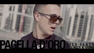 Nico Flash feat. Lazza & Shine - Pagella d'oro (Prod. Mondo Marcio) STREET VIDEO