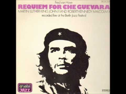 Fred van Hove - Requiem for Che Guevara