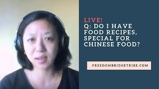 Live!  Do I Have Food Recipes, Special For Chinese Food?