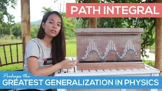 Breakthrough Junior Challenge 2016 | Path Integral : Perhaps the Greatest Generalization in Physics