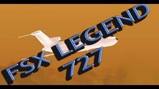 FSX MOVIE: Legend Boeing 727