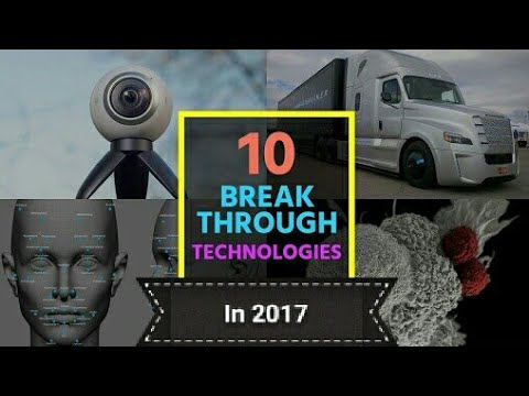 10 Breakthrough Technologies 2018 -that have staying power|Tech review 2017/18