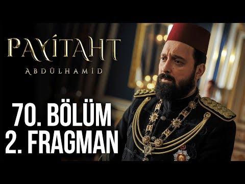Payitaht Abdülhamid 70. Bölüm 2. Tanıtım (Her Cuma 20:00'de!)
