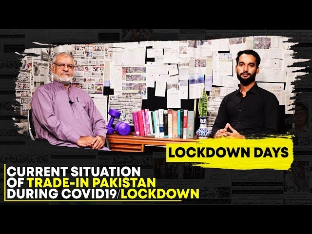 Discussion On Lockdown & Traders Concerns with Atiq Mir