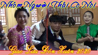 Nhóm Người Thái Cò Nòi Giao Lưu Vui Tết Năm 2020