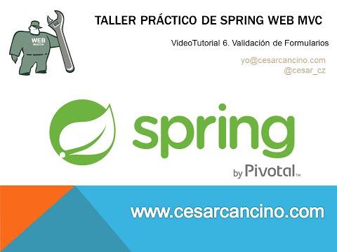 VideoTutorial 6 Taller Práctico Spring Web MVC. Validación de formularios
