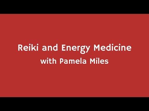 Reiki & Energy Medicine