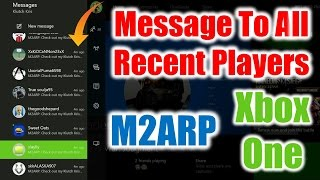 how to send a message to all recent players for xbox one