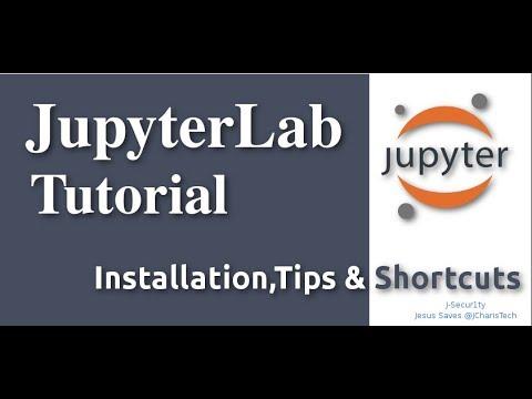 JupyterLab Tutorial: Introduction & Walkthrough – JCharisTech
