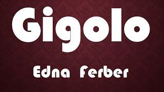 Gigolo by Edna  Ferber (Book Reading, British English Female Voice) Audiobooks.Fiction.Romance