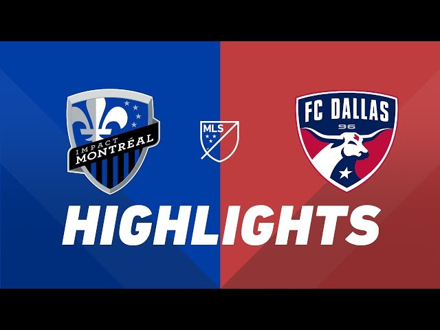 Montreal Impact vs. FC Dallas   HIGHLIGHTS - August 17, 2019
