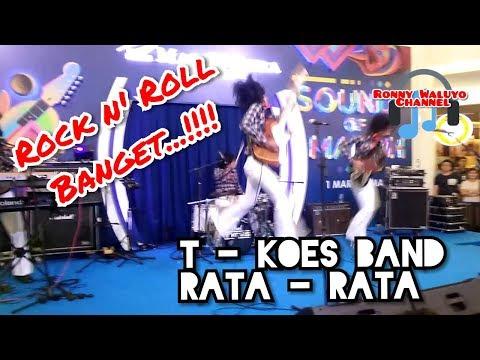 Rata - Rata By T'KOES BAND
