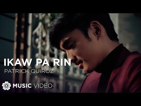 Patrick Quiroz - Ikaw Pa Rin