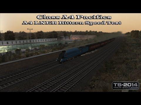 Train Simulator 2014 - SS - Class A4 Pacifics - A4 LNER Bittern Speed Test Part 1 |