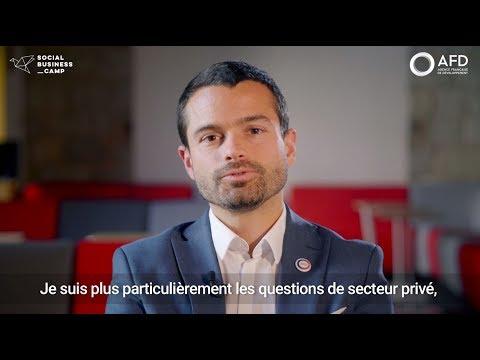 Social Business Camp - Paroles d'Experts - Jérémie Pellet, Directeur Général Délégué, AFD