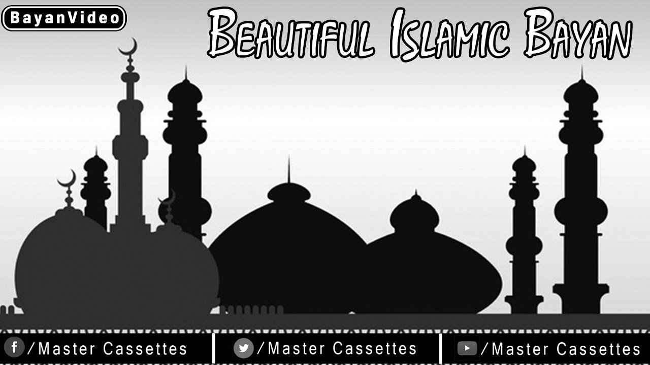 Beautiful Islamic Bayan, Taqreer, Speech 2016 |  New Islamic Lecture Video| | Master Cassettes