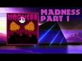 Madness [Custom Mod Campaign] Part 1