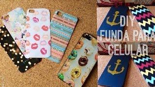 3 ideas para crear fundas o forros para tu celular l DIY phone cases
