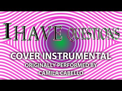 I Have Questions (Cover Instrumental) [In the Style of Camila Cabello]