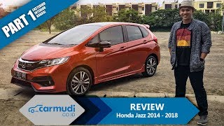 REVIEW Honda Jazz (GK) 2014-2018 Indonesia: Rajanya Hatchback? (Part 1 dari 2)