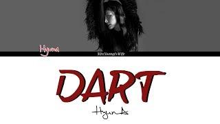 현아 (HyunA) - DART (Color Coded Lyrics Han Rom Eng)
