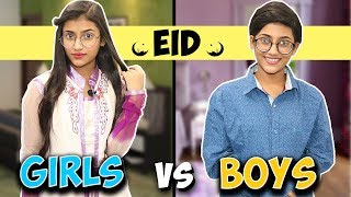 Eid : Girls Vs. Boys | SAMREEN ALI
