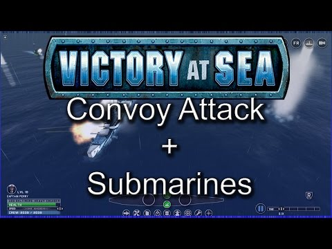 Victory At Sea Preview - Convoy Attack! + Submarines! Gameplay  