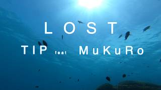 LOST/TIP feat MuKuRo(Prod.Michita)