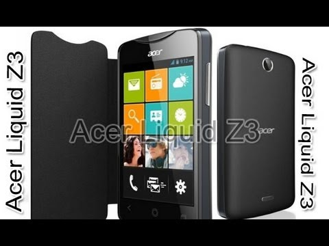 Acer Liquid Z3 Specifications and Price