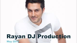 Best Persian DJ Dance music Party Mix may 2015 , Rayan DJ production