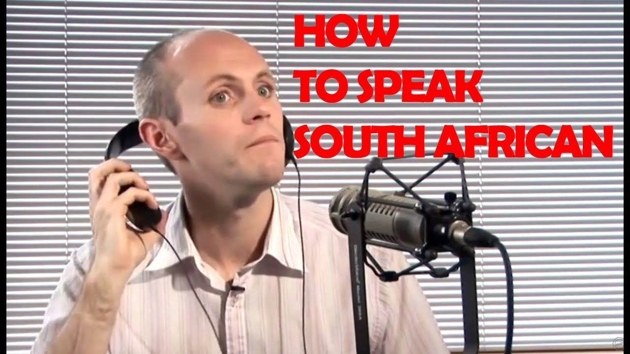 south african accent phrases