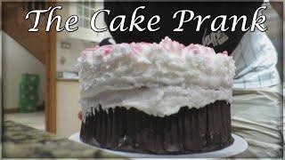 The Cake Prank