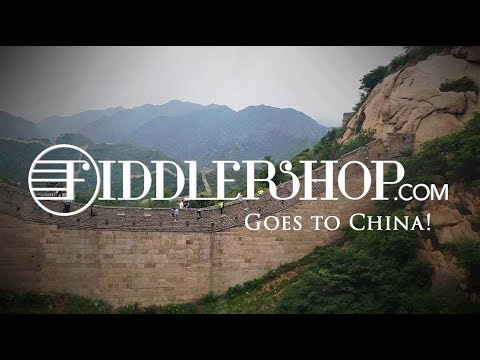 Fiddlershop Goes to China