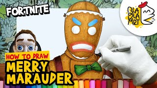 HOW TO DRAW Merry MARAUDER Skin Fortnite Gingerbread Man Drawing and Coloring BLABLA ART