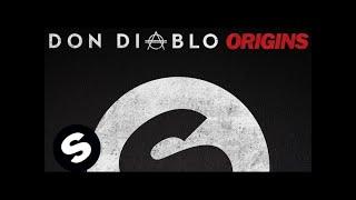 Don Diablo - Origins (Original Mix)