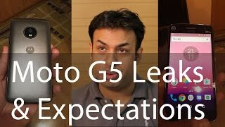 Motorola Moto G5 My Expectations Thoughts & Leaks