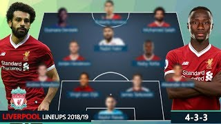 LIVERPOOL DREAM TEAM & POTENTIAL LINEUPS 2018/19 | Ft. SALAH, KEITA, FIRMINO, FEKIR...