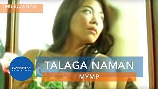 mymp talaga naman official music video