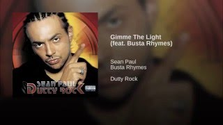 Gimme The Light (feat. Busta Rhymes)