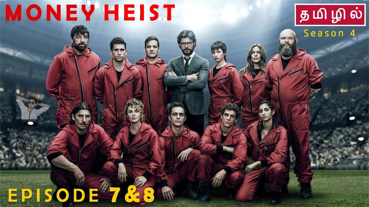 Download Money Heist   Season 4   Episode 7 & 8   Final Episode - தமிழ் விளக்கம்