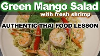 Authentic Thai Recipe For Green Mango Salad | How To Make Yam Mamuang | ยำมะม่วงกุ่งสด