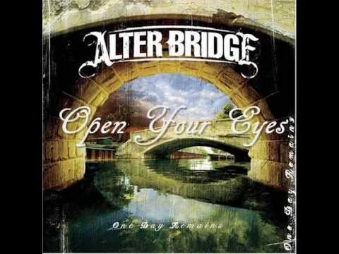Alter Bridge - Open Your Eyes ( High Quality ) Lyrics in Desription